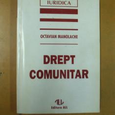 Drept comunitar O. Manolache Bucuresti 1995 - Carte Drept comunitar