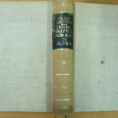 Despre dreptul razboiului si al pacii, Hugo Grotius, Editura Stiintifica 1968 - Carte Teoria dreptului