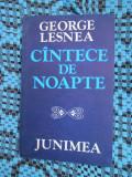 George LESNEA - CANTECE DE NOAPTE (prima editie - 1979)