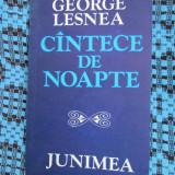 George LESNEA - CANTECE DE NOAPTE (prima editie - 1979) - Carte poezie