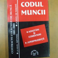 Codul muncii adnotari comentarii jurisprudenta Bucuresti 2001 - Carte Dreptul muncii