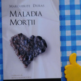 Marguerite Duras Maladia mortii - Roman