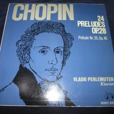Chopin/Vlado Perlemuter -24 Preludes op.28/Prelude nr.25, op.45_vinyl, Lp, Germania - Muzica Clasica Altele, VINIL