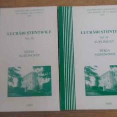 Lucrari Stiintifice Seria Agronomie Vol.38+supliment - Colectiv, 393164 - Carti Agronomie