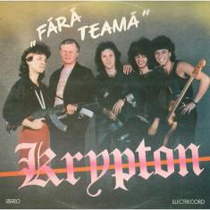 Krypton – Fara teama (LP - Romania - VG) - Muzica Rock electrecord, VINIL