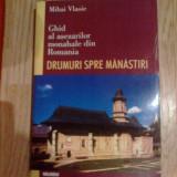 k5 Mihai Vlasie--Ghid Al Asezarilor Monahale Din Romania
