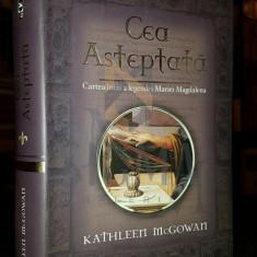 CEA ASTEPTATA - KATHLEEN MCGOWAN - Carti Istoria bisericii, Rao