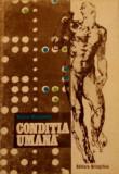 Conditia Umana  -  Nicolae Margineanu, Alta editura