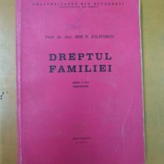 Ion Filipescu Dreptul familiei Bucuresti 1974 - Carte Dreptul familiei