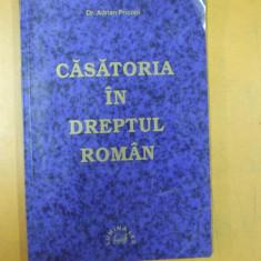 Casatoria in dreptul roman Adrian Pricopi - Carte Dreptul familiei