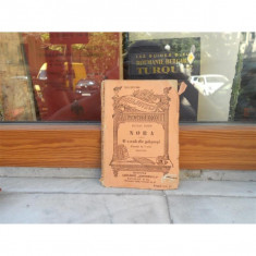 NORA SA O CASA DE PAPUSI, HENRIK IBSEN - Carte Teatru
