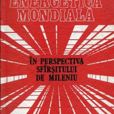 LICHIDARE-Energetica mondiala in perspectiva sfarsitului de mileniu - Autor : Aurel Avramescu - 86828 - Carti Energetica