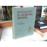 Actualitati in medicina interna , Prof. dr. doc. St. Suteanu , 1988