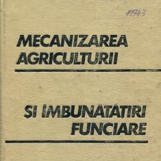 LICHIDARE-Mecanizarea agriculturii si imbunatatiri funciare - Autor : I. Dimitriu - 109845