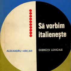 LICHIDARE-Sa vorbim italieneste - Autor : Alexandru Mircan - 81783