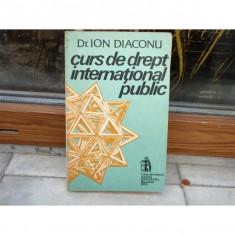 Curs de drept international public, Dr. Ion Diaconu, 1993 - Carte Drept international
