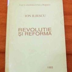 LICHIDARE-Revolutie si reforma - Autor : Ion Iliescu - 50877 - Istorie