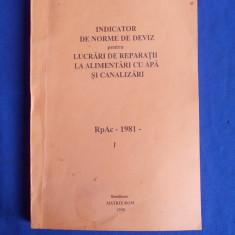 INDICATOR DE NORME DE DEVIZ REPARATII ALIMENTARI CU APA *[ VOL.1 ] - RpAc - 1998 - Carti Constructii