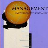 LICHIDARE-Management, particularitati in comert - Autor : Mariana Dragusin - 115832 - Carte Management