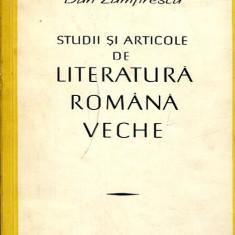 LICHIDARE-Studii si articole de literatura romana veche - Autor : Dan Zamfirescu - 95312 - Studiu literar