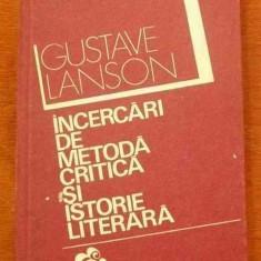 LICHIDARE-Incercari de metoda critica si istorie literara - Autor : Gustave Lanson - 9847 - Studiu literar