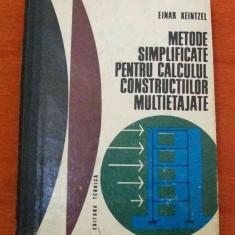LICHIDARE-Metode simplificate pentru calculul constructiilor multietajate - Autor : Einar Keintzel - 68663