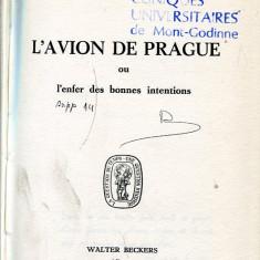 LICHIDARE-L'avion de Prague ou l'enfer des bonnes intentions - Autor : G. C. Gaulis - 88760 - Cursuri limbi straine