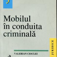 LICHIDARE-Mobilul in conduita criminala - Autor : Valerian Cioclei - 136506 - Carte Drept penal