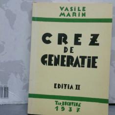 VASILE MARIN CREZ DE GENERAȚIE 1977 236P EDIȚIA A 4A MIȘCAREA LEGIONARA CODREANU - Carte Istorie