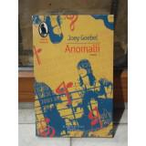 ANOMALII , JOEY GOEBEL, 2008
