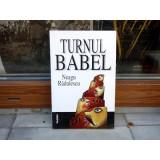 Turnul Babel , Neagu Radulescu , 1999