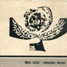 LICHIDARE-Lathatatlan kesztyu - Autor : Marki Zoltan - 75542 - Curs Limba Maghiara