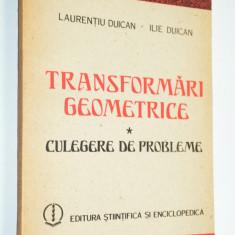 Transformari geometrice - Culegere de probleme - Culegere Matematica