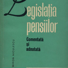 LICHIDARE-Legislatia pensiilor : Comentata si adnotata - Autor : Miron Niculescu - 102033 - Carte Drept penal