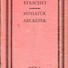 LICHIDARE-Miniatur arckepek - Autor : Lytton Strachey - 72322 - Curs Limba Maghiara