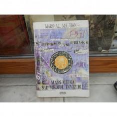Mass-media sau mediul invizibil, Marshall McLuhan