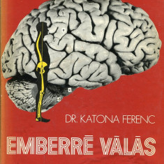 LICHIDARE-Emberre valas - Autor : Katona Ferenc - 75554 - Curs Limba Maghiara