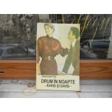 DRUM IN NOAPTE , JOHN KNITTEL