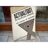 Actualitati in medicina interna , Prof. dr. doc. St. Suteanu , 1985