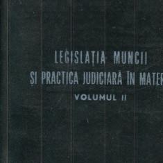 LICHIDARE-Legislatia muncii si practica judiciara in materie- vol.II - Autor : - - 97845 - Carte Drept penal