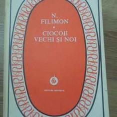 Ciocoii Vechi Si Noi - N. Filimon ,393350