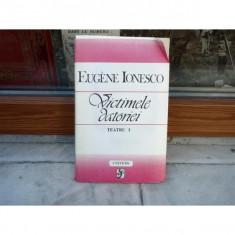 Eugene Ionesco, Victimele Istoriei, vol. I, 1981 - Carte Teatru