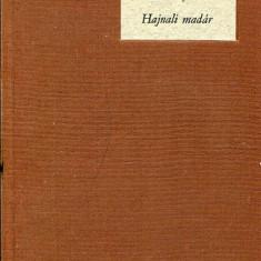 LICHIDARE-Hajnali madar - Autor : Sziraky Judith - 71164 - Curs Limba Maghiara