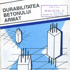 LICHIDARE-Durabilitatea betonului armat - Autor : Traian Onet - 134650