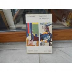 LA PEINTURE DU XXE SIECLE , H.L.C. JAFFE