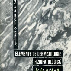 LICHIDARE-Elemente de dermatologie fiziopatologica - Autor : Stefan G. Nicolau, Al. Badanoiu - 133182 - Carte Dermatologie si venerologie