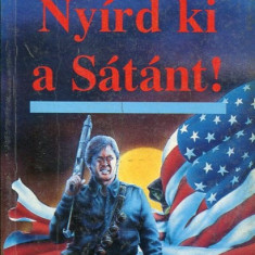 LICHIDARE-Nyird ki a Satant! - Autor : David Alexander - 75641 - Curs Limba Maghiara