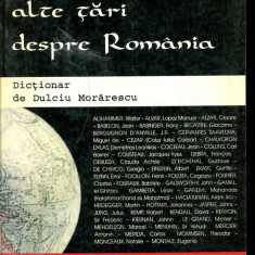 LICHIDARE-Personalitati din alte tari despre Romania - Autor : Dulciu Morarescu - 135789