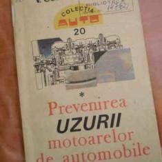 LICHIDARE-Prevenirea uzurii motoarelor de automobile - Autor : V. Constantinescu - 86283