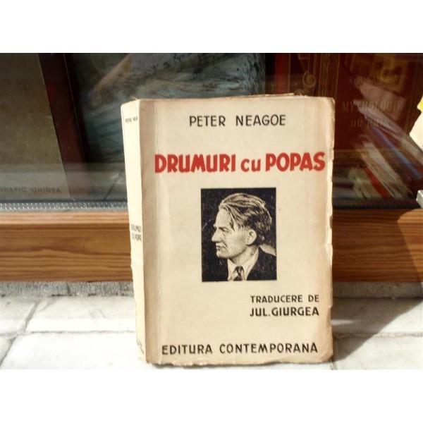 Drumuri cu popas , Peter Neagoe , 1943